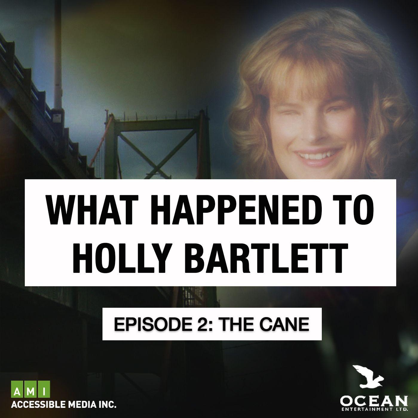 Episode 2: The Cane