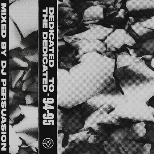 DJ Persuasion - Dedicated To The Dedicated 94-95