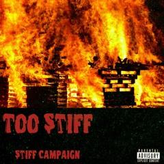 Too Stiff ft. D. Marley, PeeWee, Genie, Big Luke, JayScrill, D. Blu, LuckGotIt (prod. Saavane)
