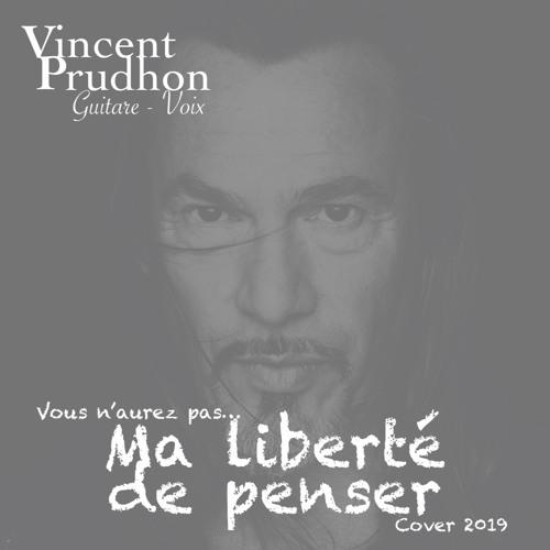 """""""Ma liberté de penser"""" Florent PAGNY - Cover 2019 Vincent Prudhon"""