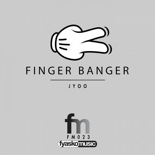 Finger Banger - JYOO