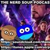 Avengers Endgame Trailer #2 & James Gunn Returning For Guardians Vol 3! - The Nerd Soup Podcast