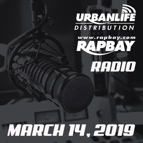 Rapbay Urbanlife Radio March 14, 2019 W/ DJ Tasi by