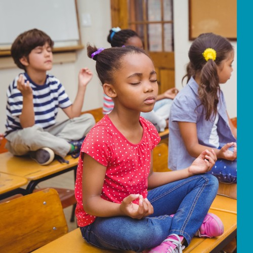 Class In Session - Stress Awareness In Youth..Mindfulness And Meditation - March 9 2019