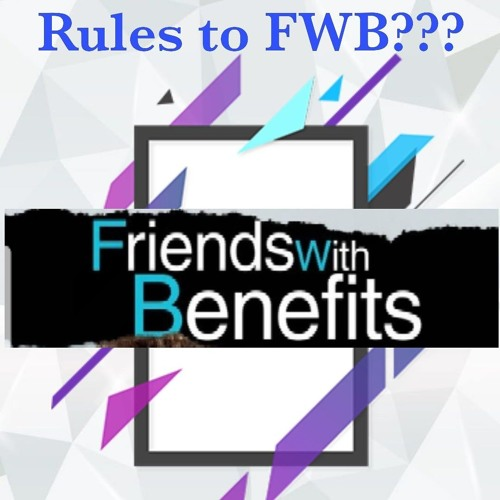 Ep 3 - Friends With Benefits NOT FOR KIDS by The Con ver sa tion