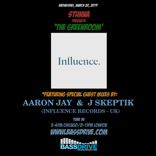 STUNNA - The Greenroom Guest Mix by AARON JAY + J SKEPTIK (20.03.2019)