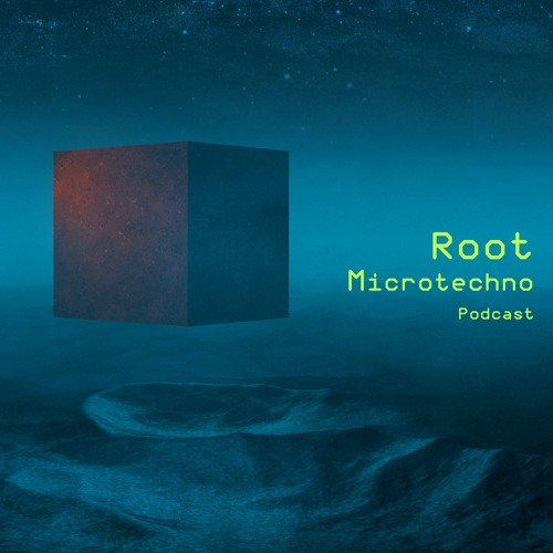 Root - Microtechno Podcast