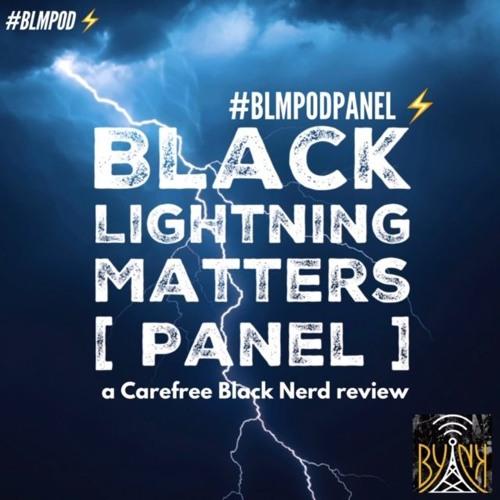 Black Lightning Matters | S2 E16.5 w/ @ColeJackson12 | ft. @EmpressJournee, @ShaneESilvaSr2