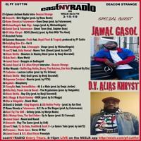 EastNYRadio On WKCR 89.9fm  Episode 3 - 15 - 19 Special Guest D.V. Alias Khryst - Jamal Gasol