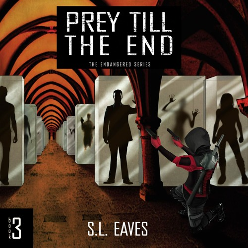 Prey Till The End - Bk 3 - Chapter 1