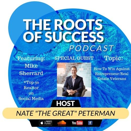 How To Win Against Entrepreneur/Real Estate Veterans with Mike Sherrard