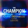 01 The Champion (feat. Ludacris)