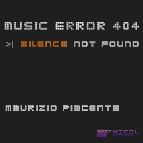 Music Error 404 (Silence Not Found) - preview