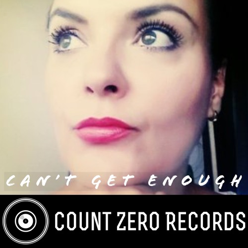 Count Zero - Can't get enough (Preview)