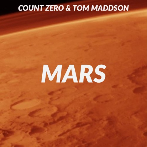 Count Zero & Tom Maddson - MARS (Preview)