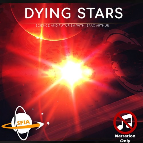 Dying Stars (Narration Only)