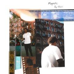 Magnetic [Prod. By EZRAKH]