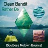 Rather Be (Soulboss Motown Soulbounce) - Clean Bandit