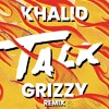 Khalid Talk Grizzy Remix Mp3