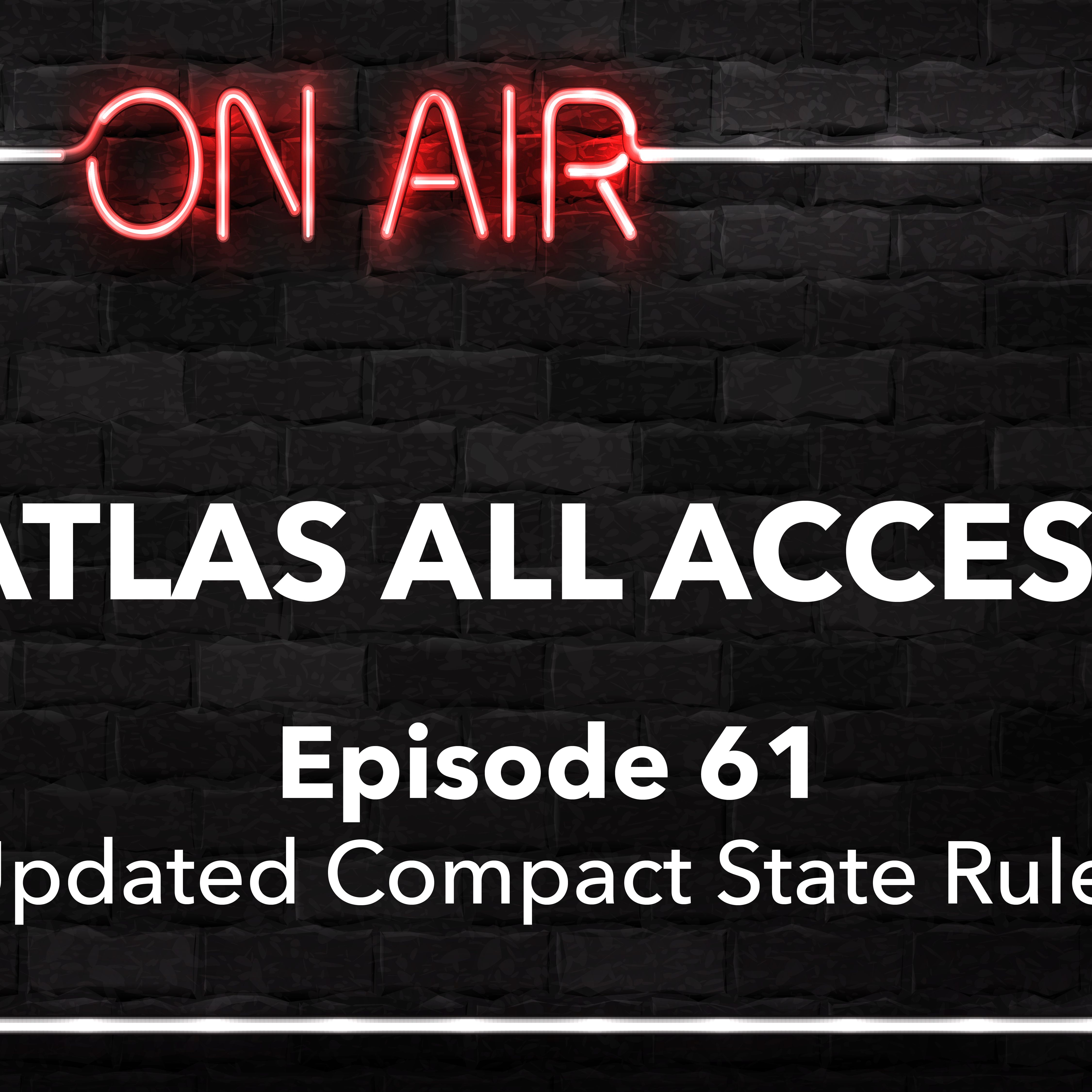 Atlas All Access #61 - Travel Nursing Compact States