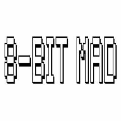 8-BIT MAD