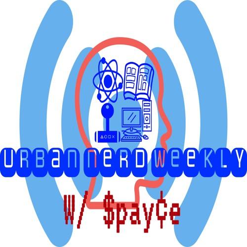 Talk Like a Nerd  S2E7  Urban Nerd Weekly