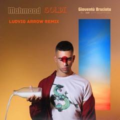 Mahmood - Soldi (Ludvig Arrow Remix)