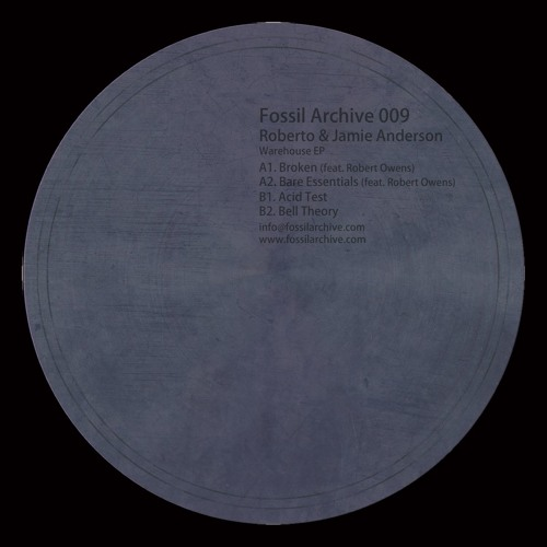 Fossil Archive 009 - Roberto & Jamie Anderson (feat. Robert Owens) - Warehouse Ep