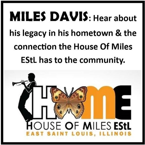 Miles Davis-The House of Miles East St. Louis (HOME): In Tune 060-03  2019-03-08