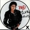 BAD - Michael Jackson - TXB Edit *FREE DOWNLOAD*