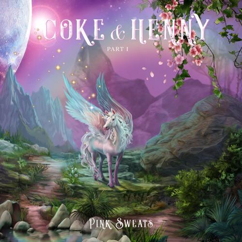 Coke & Henny Pt. 1