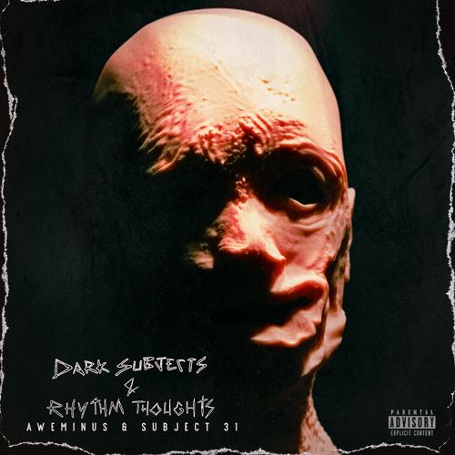 Aweminus + Subject 31 - Dark Subjects + Rhythm 2019 [EP]