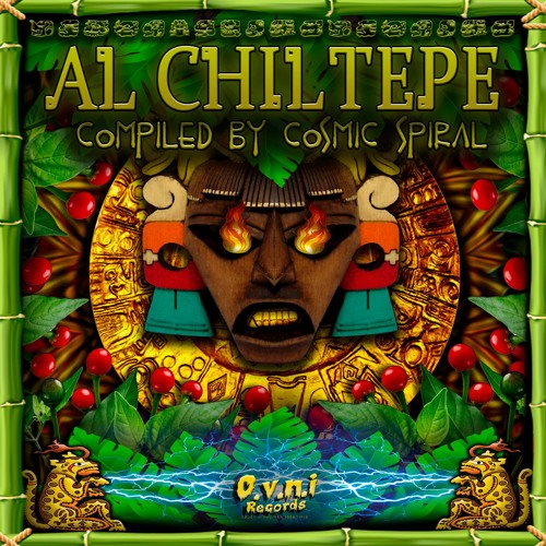 V.A - Al Chiltepe - Compiled by Cosmic Spiral