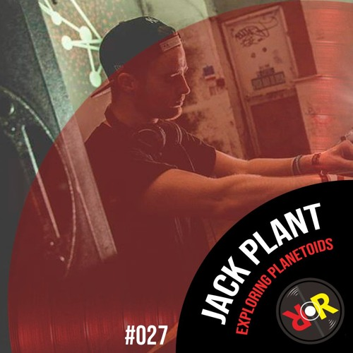 The RRP Podcast 027 - Jack Plant (Exploring Planetoids)