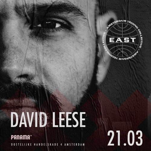 David Leese @ East Collective, Panama - Amsterdam (21-03-2019)