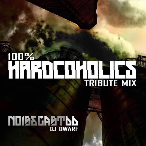 Noisecast 66 Hardcoholics Tribute Mix By Dwarf - Mix 2