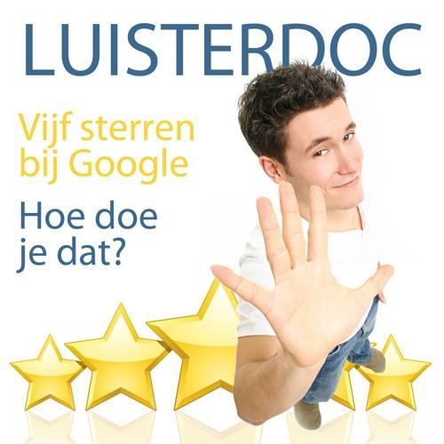 Vijf sterren bij Google. Hoe doe je dat?
