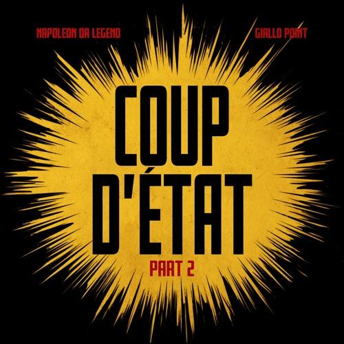 Coup d'Etat 2 - Napoleon Da Legend x Giallo Point