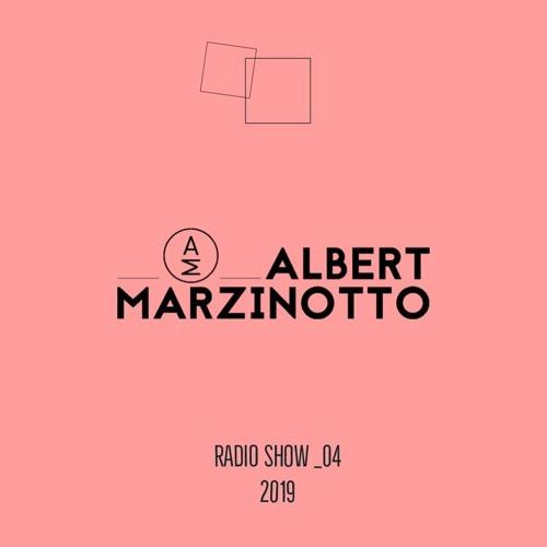 Albert Marzinotto RADIO SHOW _04.2019