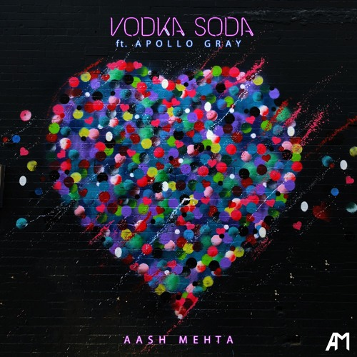 Vodka Soda (ft. Apollo Gray)