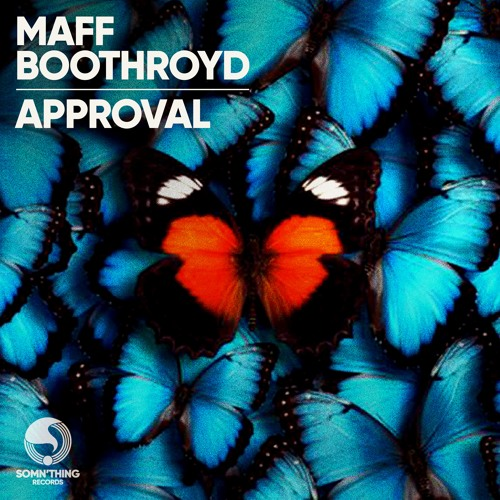 Maff Boothroyd - Approval - (Radio Edit)