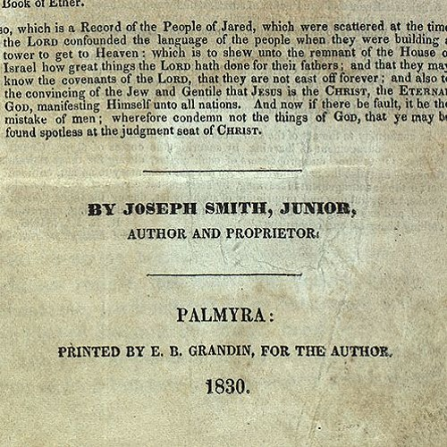 """Was Joseph Smith the """"Author"""" of the Book of Mormon? 507"""