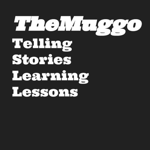 The Muggo - writing in the year of the Podcast
