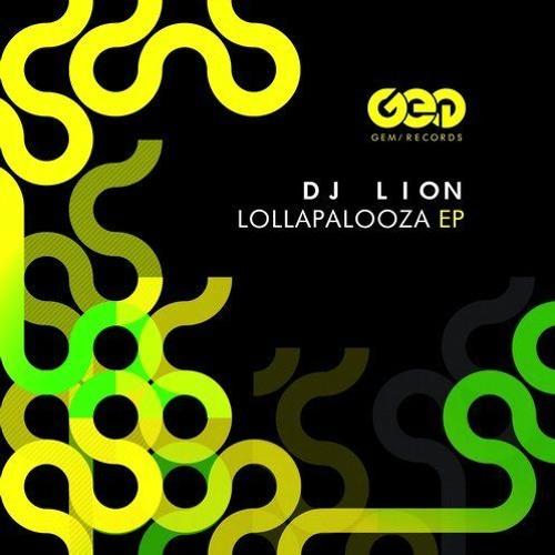 Dj Lion - Lollapalooza (Original Mix) GEM RECORDS