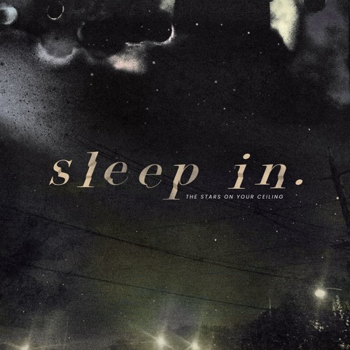 Sleep In X27 The Stars On Your
