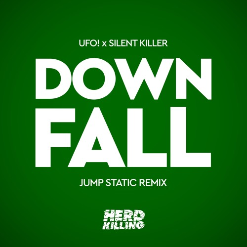 UFO! & Silent Killer - Downfall (Jump Static Remix) | Out Now on All Platforms