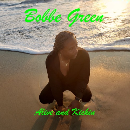 One Moment Bobbe Green (feat. Rob White)