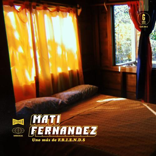 Mati Fernandez - Uno Mas De Friends (Single 2019)