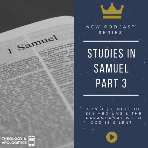 Studies in Samuel Part 3