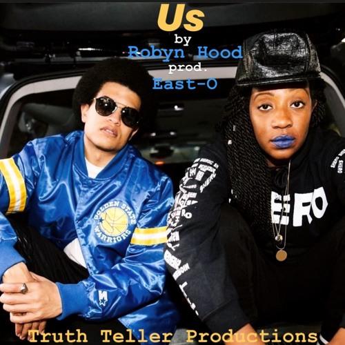 Us - Robyn Hood prod. East-O